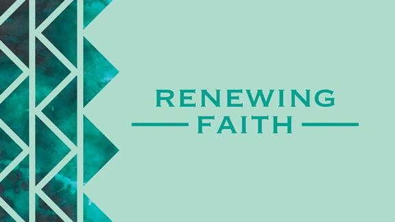 Renewing Faith