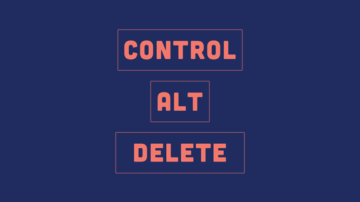 Control | Alt | Delete