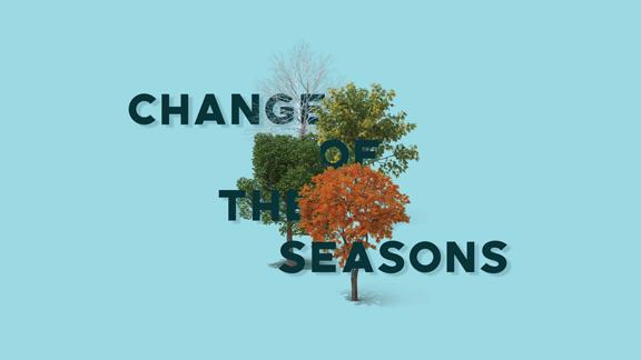 Change of the Seasons