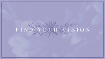 Find Your Vision