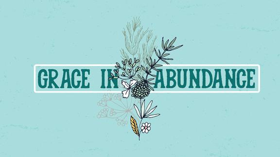 Grace In Abundance