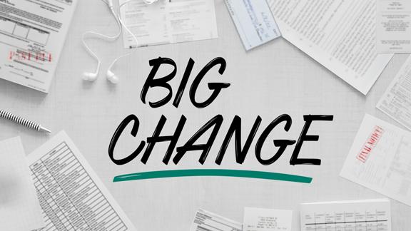 Big Change